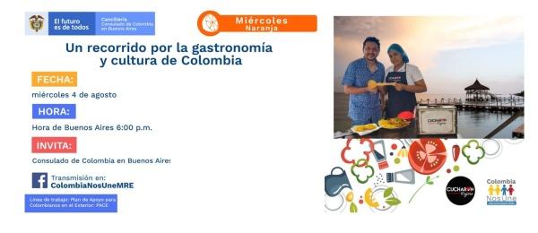 El Consulado de Colombia en Buenos Aires invita a Un recorrido por la gastronomía colombiana, el 4 de agosto de 2021