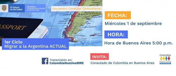 El Consulado de Colombia en Buenos Aires invita a la charla 1er ciclo Migrar a la Argentina ACTUAL, el 1 de septiembre de 2021