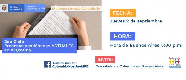 El Consulado de Colombia en Buenos Aires invita a la charla 2do ciclo Procesos Académicos Actuales en Argentina, el 2 de septiembre de 2021