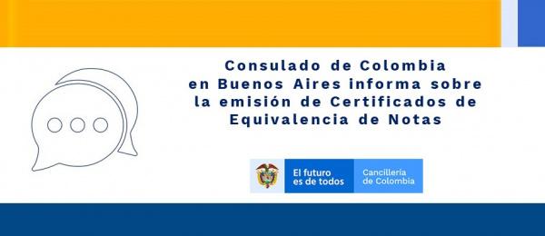 Consulado de Colombia informa sobre la emisión de Certificados de Equivalencia de Notas
